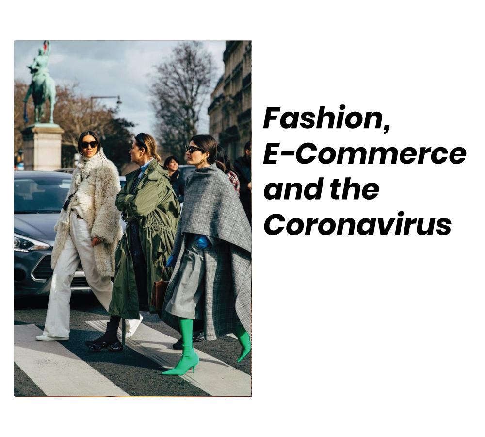 Fashion E-Commerce and the Coronavirus