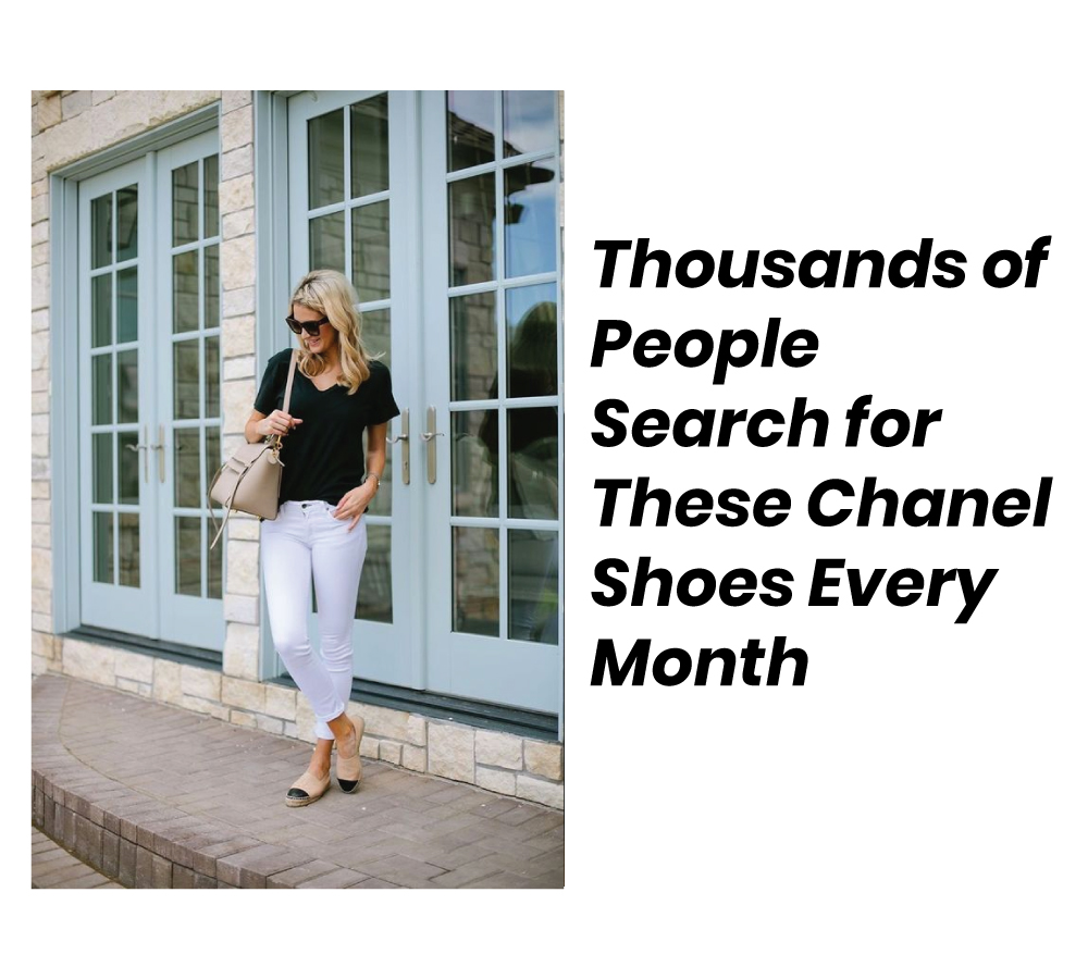 Thousands of People Search for These Chanel Shoes Every Month