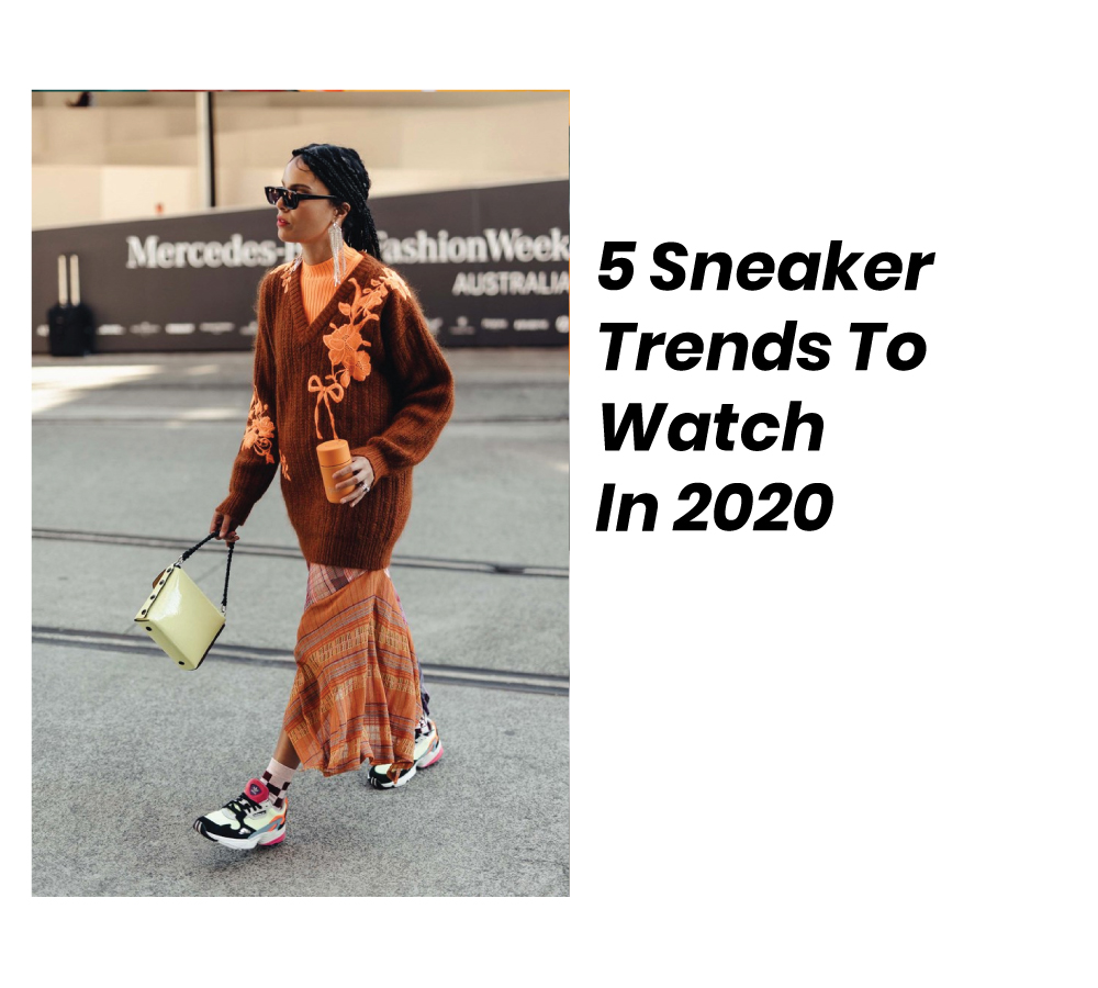5 Sneaker Trends To Watch In 2020