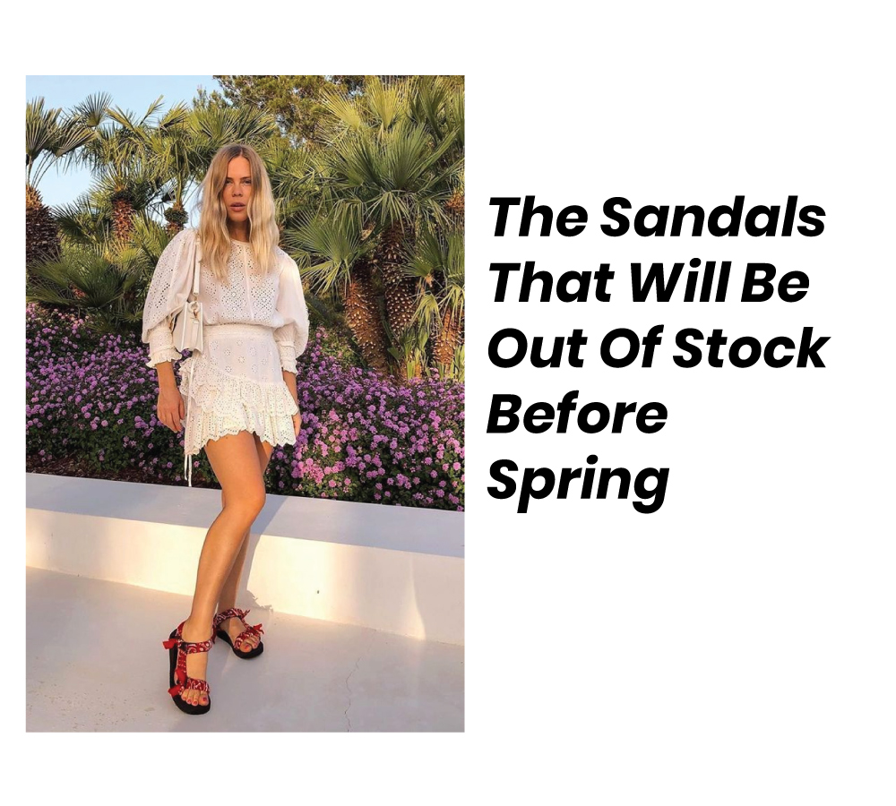 The Sandals That Will Be Out Of Stock Before Spring